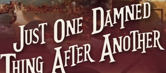 Review of 'Just One Damned Thing After Another'